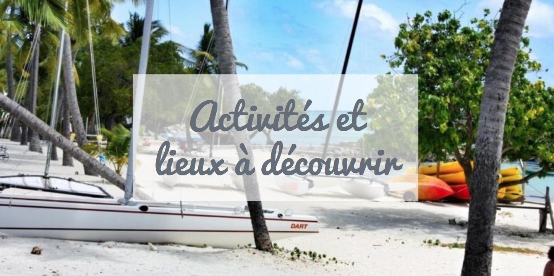 Lieux à découvrir en Guadeloupe